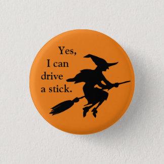 Oui je peux conduire une silhouette de sorcière de badges