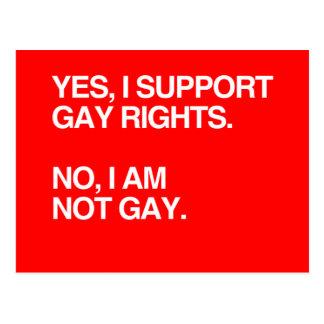 OUI, JE SOUTIENS DES DROITS DES HOMOSEXUELS CARTE POSTALE