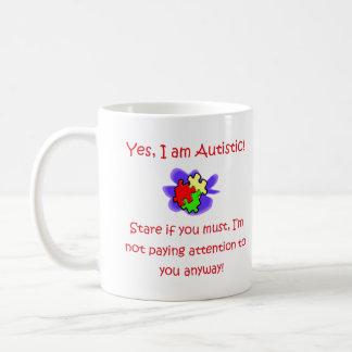 Oui je suis tasse autiste