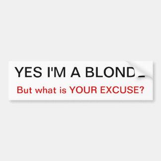 oui je suis une blonde mais ce qui est votre St de Autocollant Pour Voiture