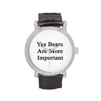 Oui les ours sont plus importants montres bracelet
