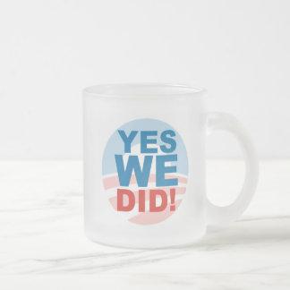 Oui nous pouvons et oui nous avons fait tasse givré