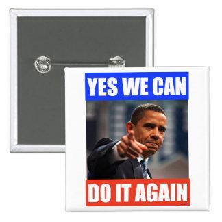 Oui nous pouvons le faire encore Pin 2012 d'électi Badge Carré 5 Cm
