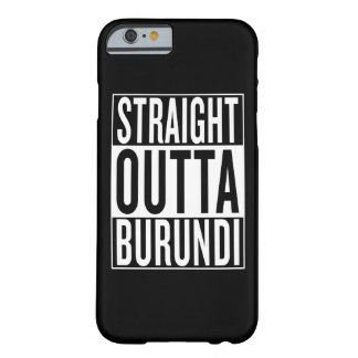 outta droit Burundi Coque Barely There iPhone 6