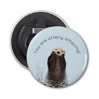 Ouvre-bouteilles Vous êtes calembour drôle extraordinaire d'Otterly