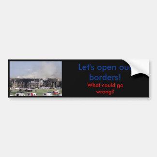 Ouvrez nos frontières ira mal - adhésif pour pare- autocollant pour voiture