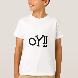 oy ! ! t-shirt
