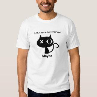 P.E.T.A. contre le chat de Schrodinger. Peut-être T-shirts