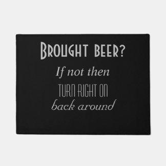 Paillasson Bière apportée ?