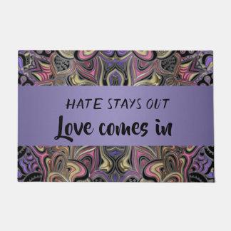 Paillasson Les séjours de haine aiment vient dans la natte de