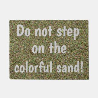 Paillasson Ne faites pas un pas sur la conception colorée