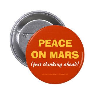 PAIX SUR le bouton de MARS (pensant juste en avant Badge