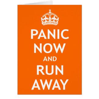 Panique maintenant et course loin carte de vœux