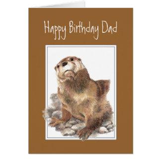 Papa d'anniversaire, père, loutre de rivière carte de vœux