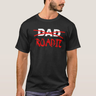 Papa ou Roadie T-shirt