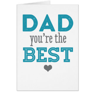 Papa vous êtes le meilleur - carte heureuse de