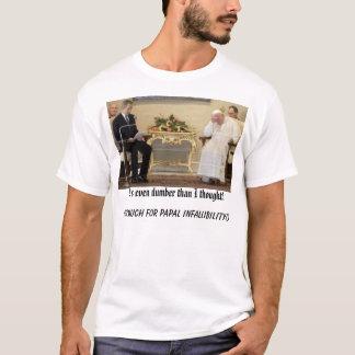 pape-Bush, il est encore plus muet que la pensée T-shirt