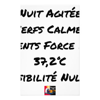 PAPETERIE NUIT AGITÉE, NERFS CALMES, VENTS FORCE 12, 37,2°C