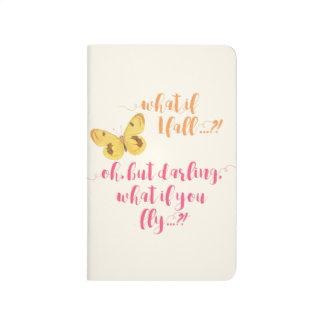 Papillon - ce qui si je tombe ?  Journal inspiré