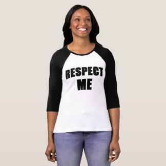 par la cannelle respectez-moi T-shirt