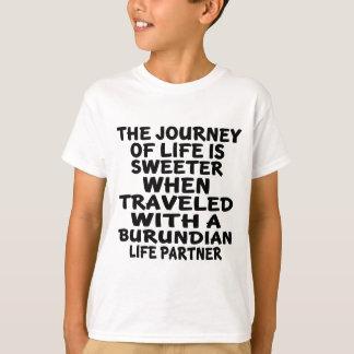 Parcouru avec un associé burundais de la vie t-shirt