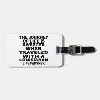 Parcouru avec un associé Louisianan de la vie Étiquette Pour Bagages