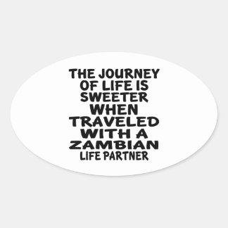 Parcouru avec un associé zambien de la vie sticker ovale