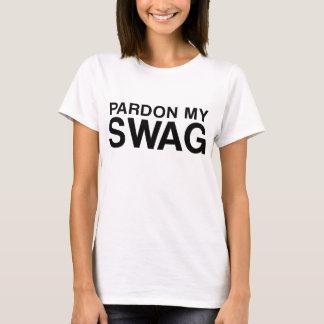Pardonnez mon T-shirt de butin, pièce en t de
