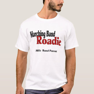Parents de bande de la fanfare Roadie/ T-shirt