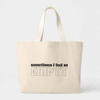 Parfois je me sens si vide sac en toile