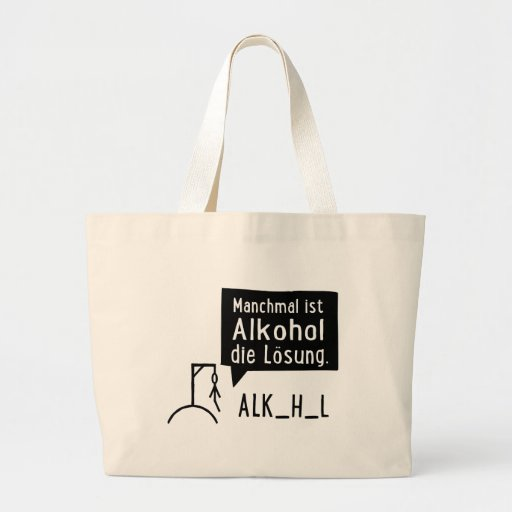Parfois, l'alcool est la solution sacs fourre-tout