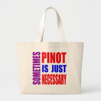 Parfois Pinot est simplement nécessaire Sac En Toile
