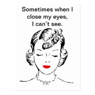 Parfois quand je ferme mes yeux, je ne peux pas carte postale