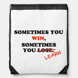 Parfois vous expression de motivation de sacs avec cordons