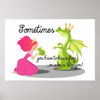 Parfois vous le besoin d'embrasser une grenouille posters