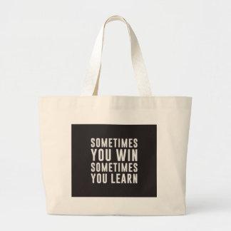 Parfois vous victoire, parfois vous apprenez sac en toile
