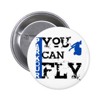 Parkour - vous pouvez voler badge rond 5 cm