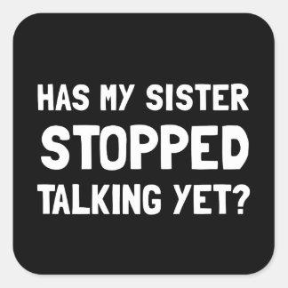 Parler arrêté par soeur encore sticker carré