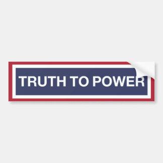 Parlez la VÉRITÉ à la puissance ! Autocollant De Voiture