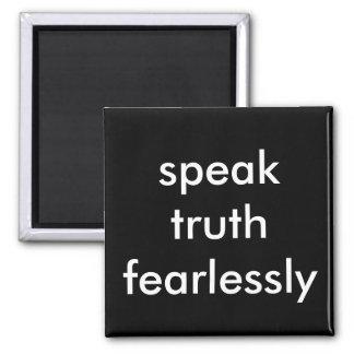 parlez la vérité courageusement magnet carré