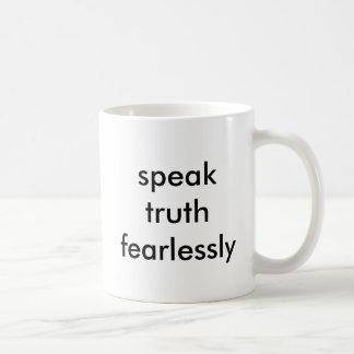 parlez la vérité courageusement mug