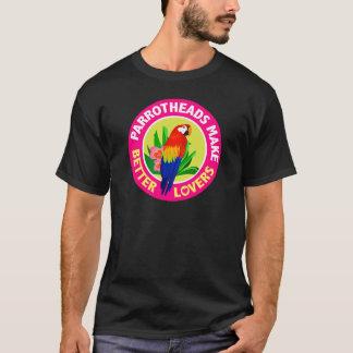Parrotheads font à de meilleurs amants Buffett T-shirt