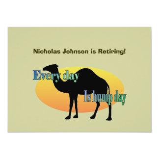 Partie de retraite - chaque jour est journée en carton d'invitation  13,97 cm x 19,05 cm