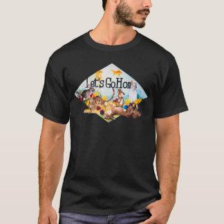 Partons à la maison T-shirt