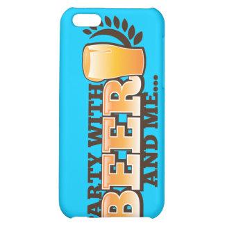 PARTY AVEC DE LA BIÈRE et je des bières d alcool c Coque iPhone 5C