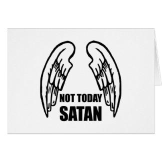 Pas aujourd'hui Satan Carte De Vœux