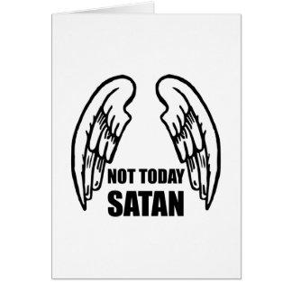 Pas aujourd'hui Satan Cartes De Vœux