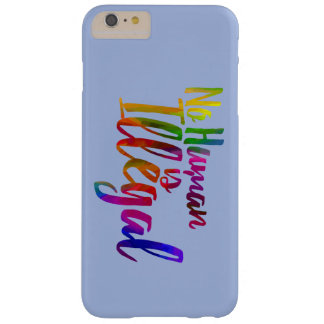 Pas humain n'est le coque iphone illégal coque iPhone 6 plus barely there