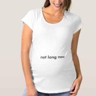 """Pas longtemps maintenant"" T-shirt"