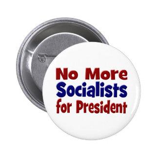 Pas plus de socialistes pour le Président Button Badge